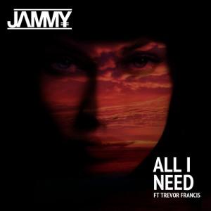 JAMMY-All_I_Need_EP